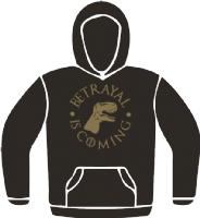 BETRAYAL IS COMING HOODIE - INSPIRED BY FIREFLY GAME OF THRONES